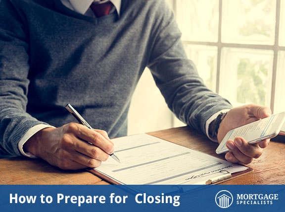 How to Prepare for Closing