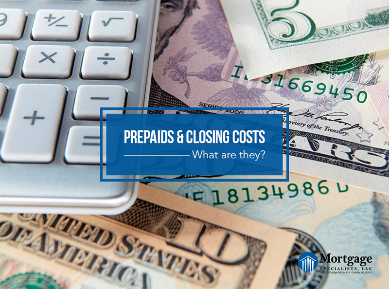 What Are Prepaids and Closing Costs?