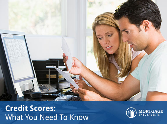 Credit Scores: What You Need To Know
