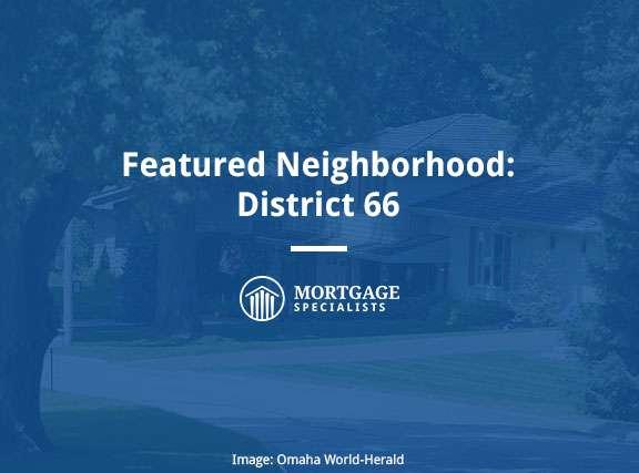 Featured Neighborhood: District 66