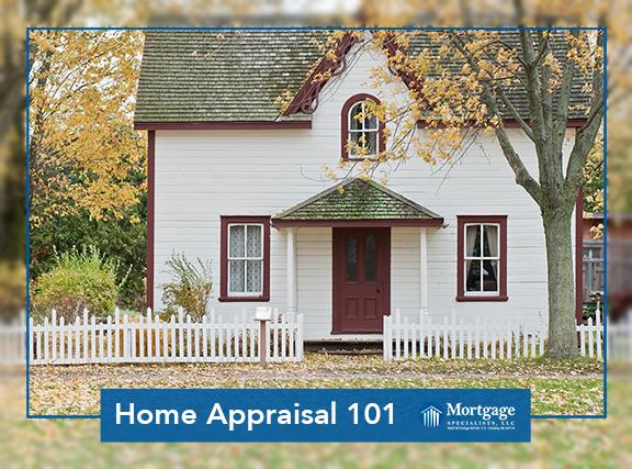 Home Appraisal 101
