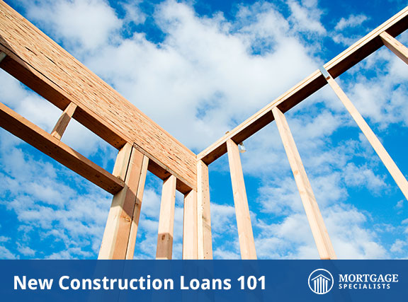 New Construction Loans 101