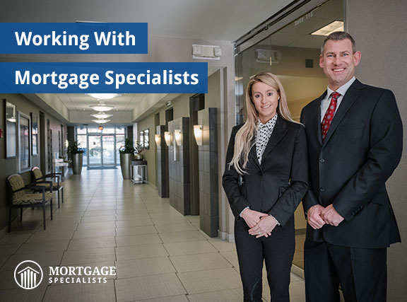 Working With Mortgage Specialists