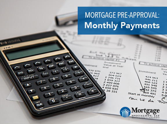Mortgage Pre-Approval: Monthly Payments