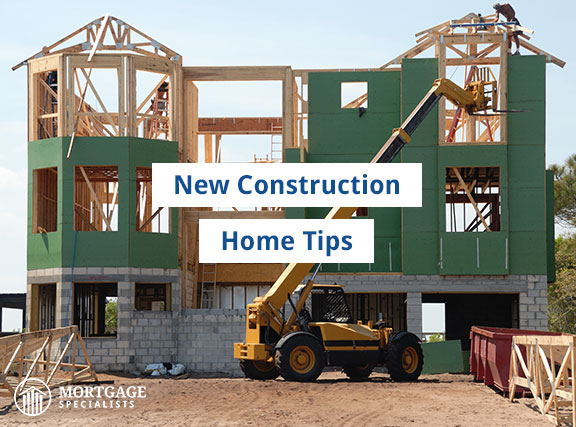 New Construction Home Tips