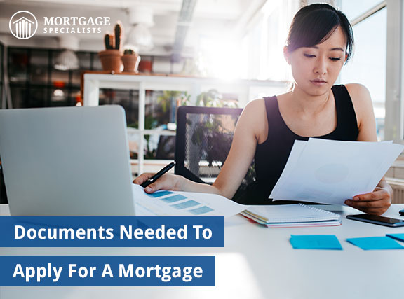 Documents Needed To Apply For A Mortgage