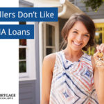 Sellers Don't Like FHA Loans