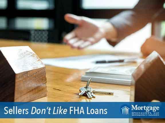 Sellers Don't Like FHA Loans