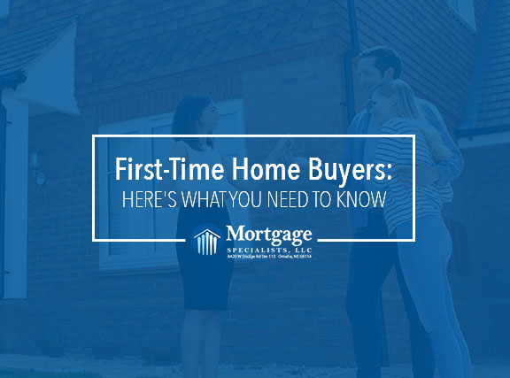 First-Time Home Buyers: Here's What You Need To Know
