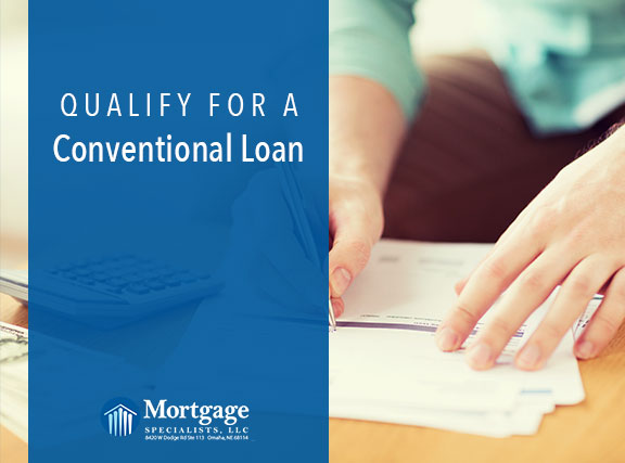 Qualify For A Conventional Loan