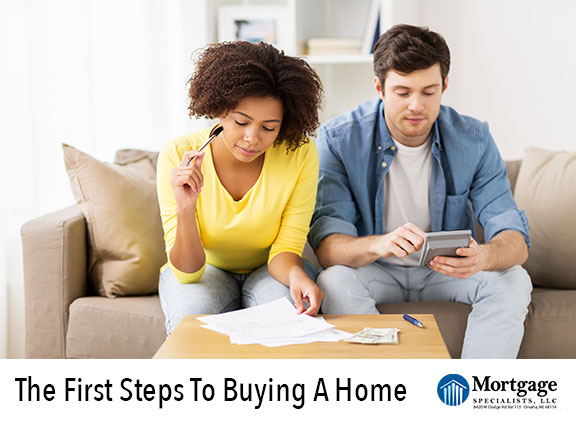 The First Steps To Buying A Home