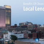 Benefits Of Choosing A Local Lender