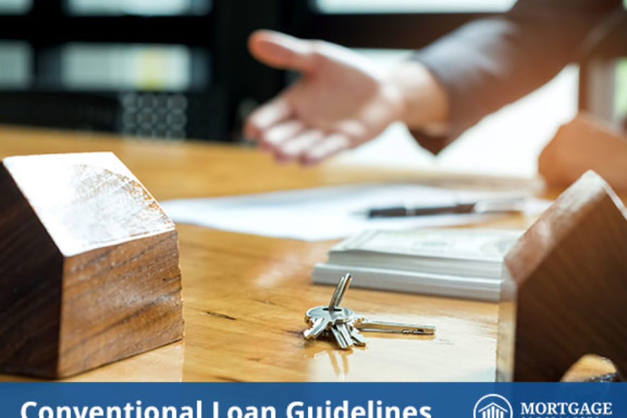 Conventional Loan Guidelines