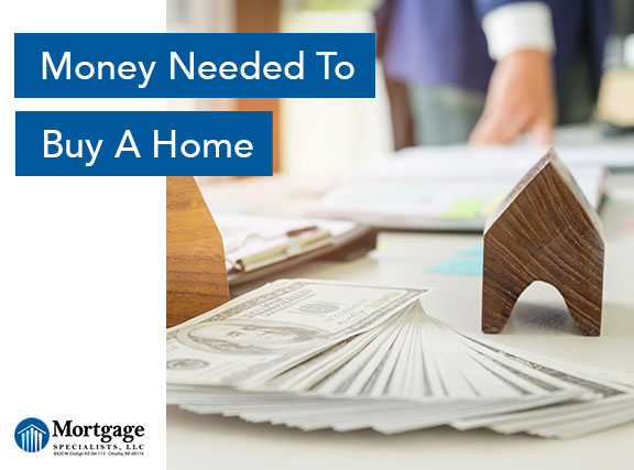 Money Needed To Buy A Home