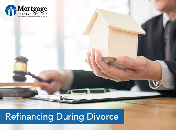 Refinancing During Divorce