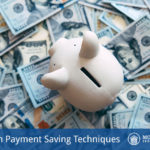 Down Payment Saving Techniques