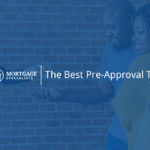 The Best Pre-Approval Tip