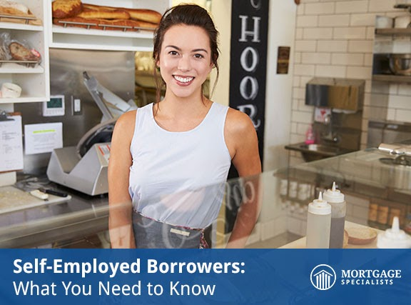 Self-Employed Borrowers: What You Need to Know
